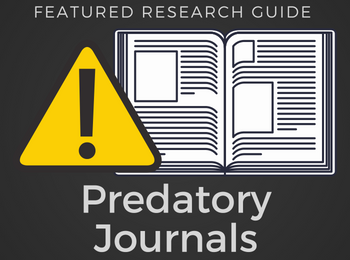 A 'featured research guide' appears alongside a beware sign to remind academics of the dangers of predatory publishing