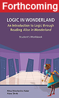 Logic in Wonderland: Alice's Adventures in Wonderland as the Context of a Course in Logic for Future Elementary Teachers
